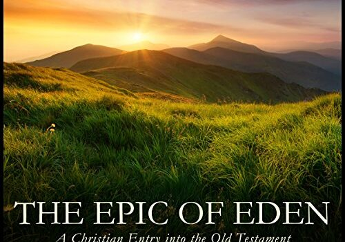 """""""The Epic of Eden"""" – A new Sunday morning Bible study"""