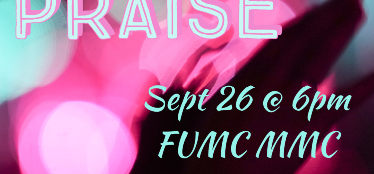 """Join our church-wide """"Night of Praise"""" on Sunder, September 26 @ 6pm"""